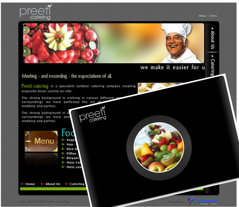 Yes that is another random chef, a lot happier than the first one at least! Our 2nd website detailed a lot more about Preeti Catering but was used as a secondary marketing tool at first.